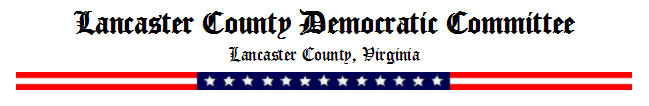 Lancaster County Democratic Committee, Lancaster, VA